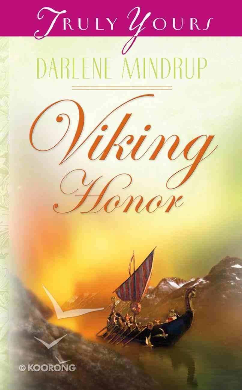 Viking Honor (#535 in Heartsong Series) eBook