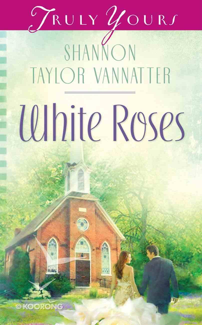 White Roses eBook