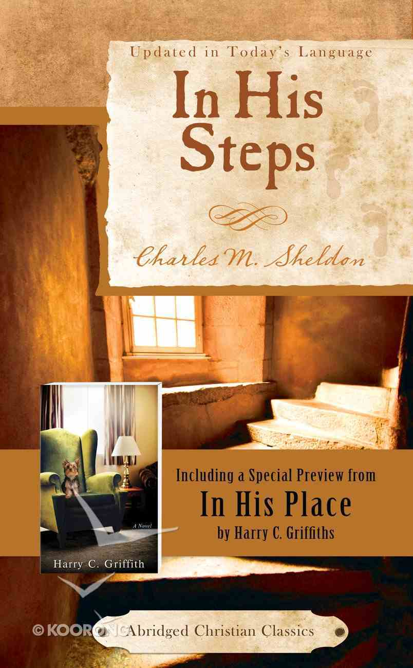 In His Steps (Abridged) (Abridged Christian Classics Series) eBook