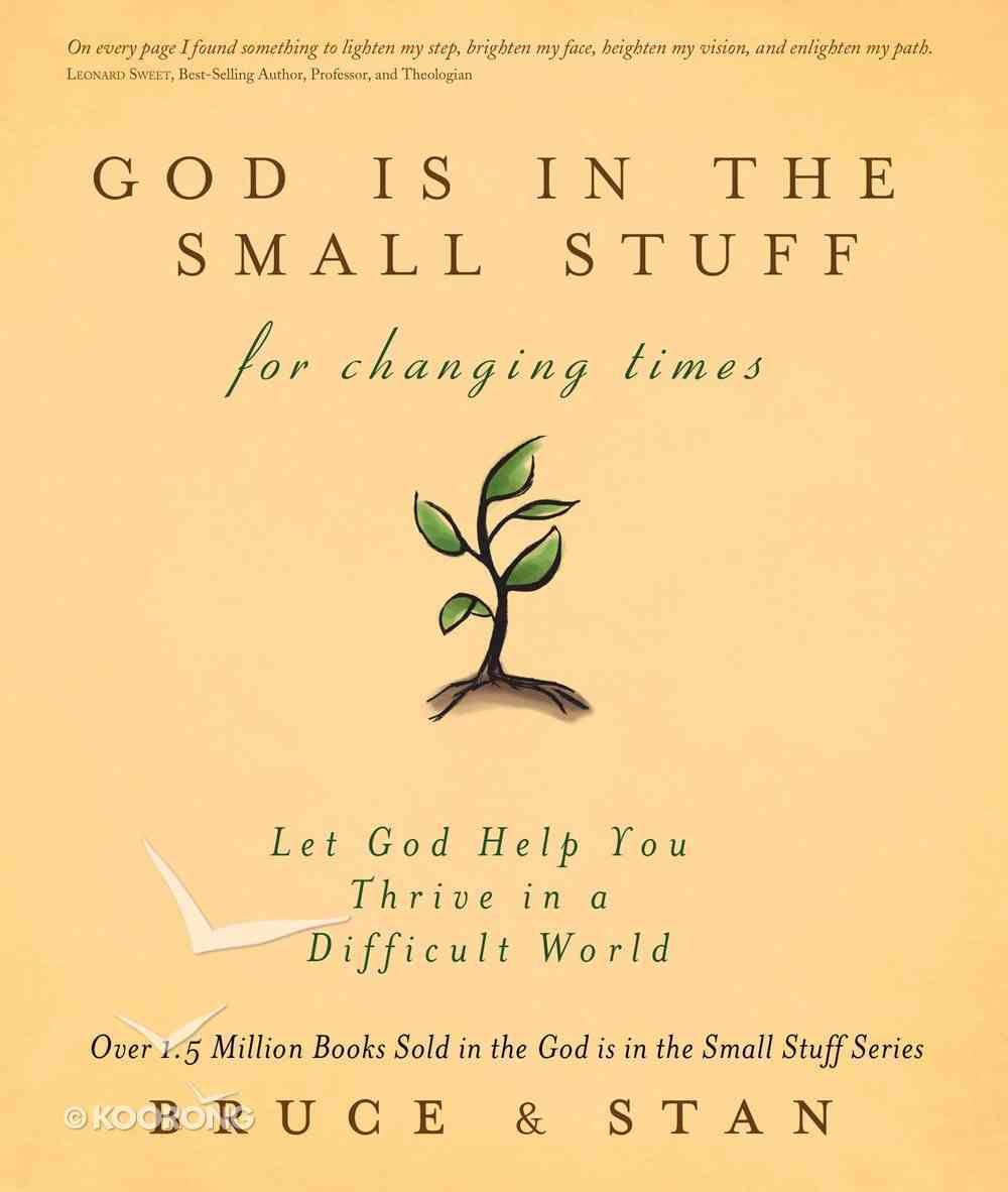 God is in the Small Stuff For Changing Times eBook