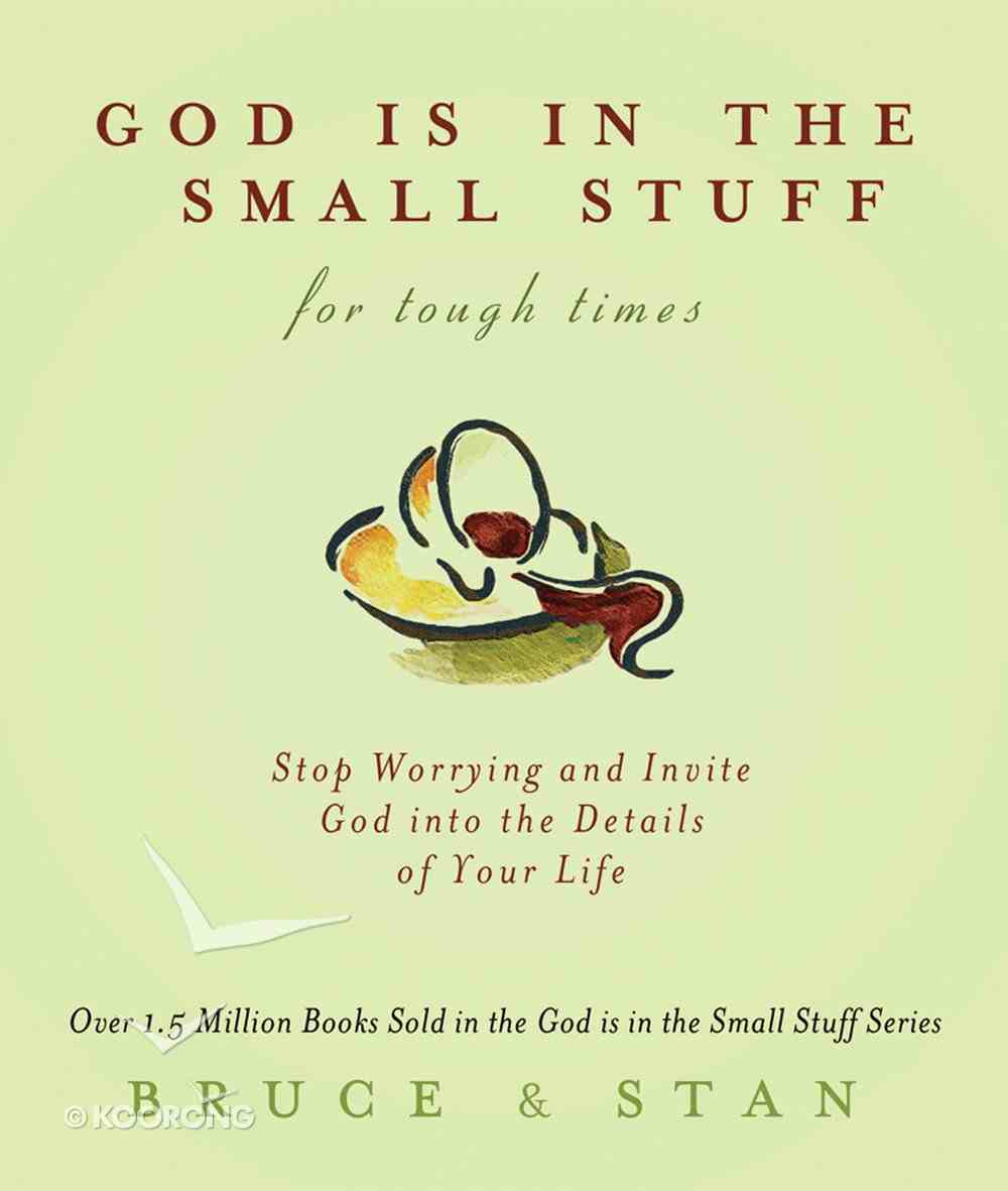 God is in the Small Stuff For Tough Times eBook