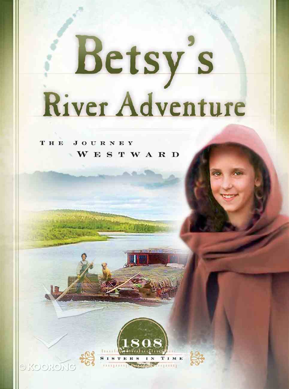 Betsy's River Adventure (Sisters In Time Series) eBook