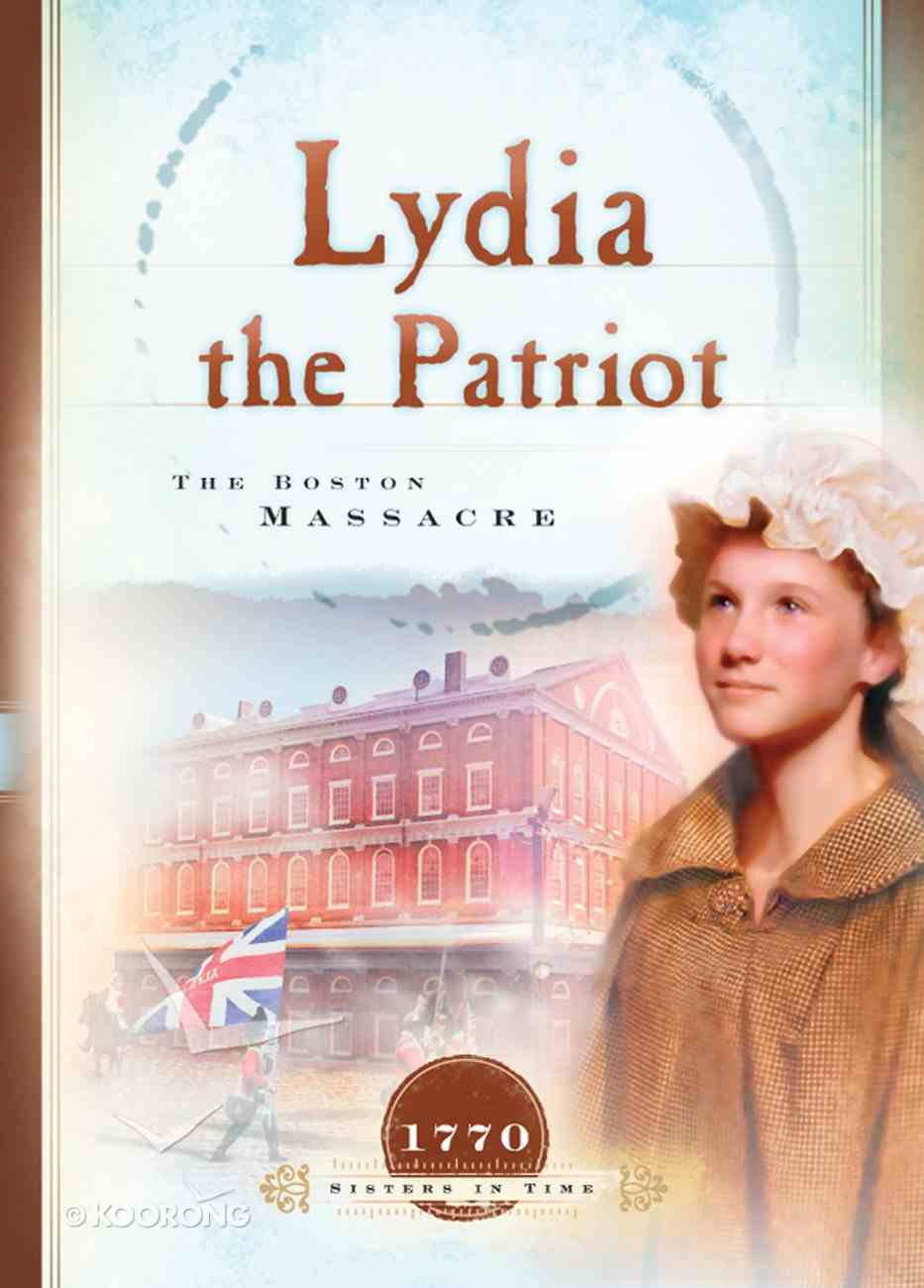 Lydia the Patriot (Sisters In Time Series) eBook
