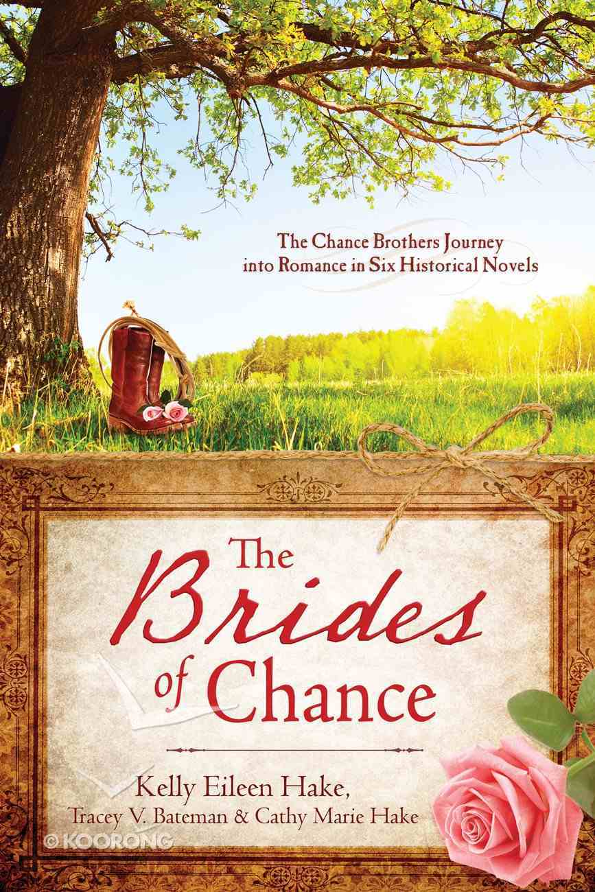 The Brides of Chance Collection (6 In 1 Fiction Series) eBook