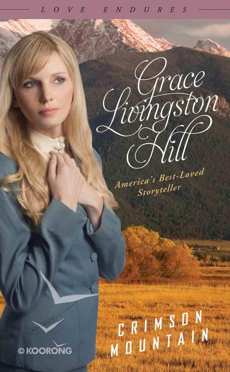 Crimson Mountain (Love Endures Series) eBook
