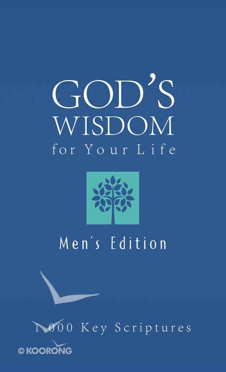Bible Wisdom For Your Life--Men's Edition eBook