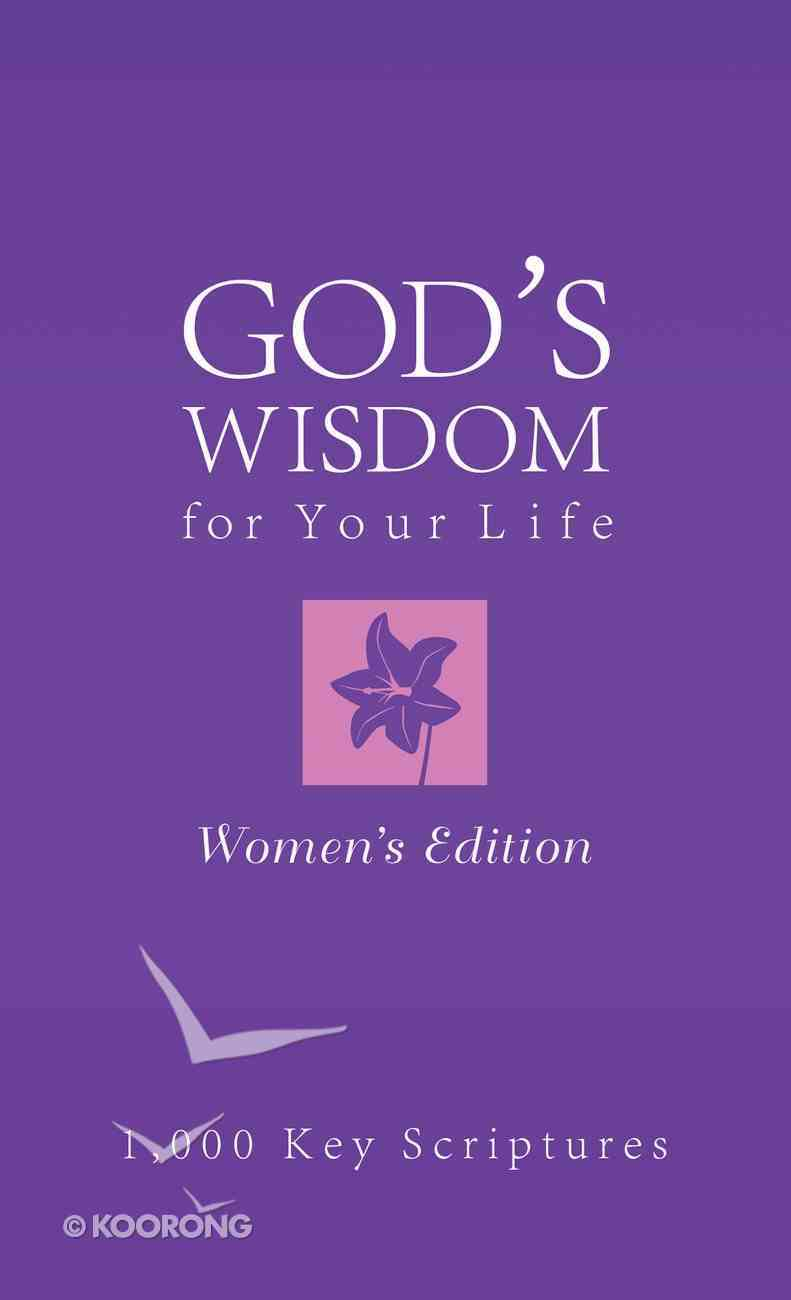 Bible Wisdom For Your Life--Women's Edition eBook