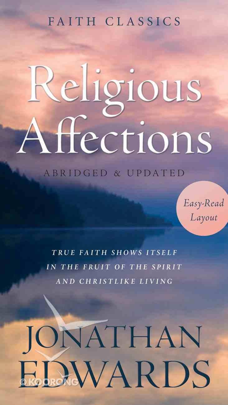 Religious Affections (Faith Classics Series) eBook