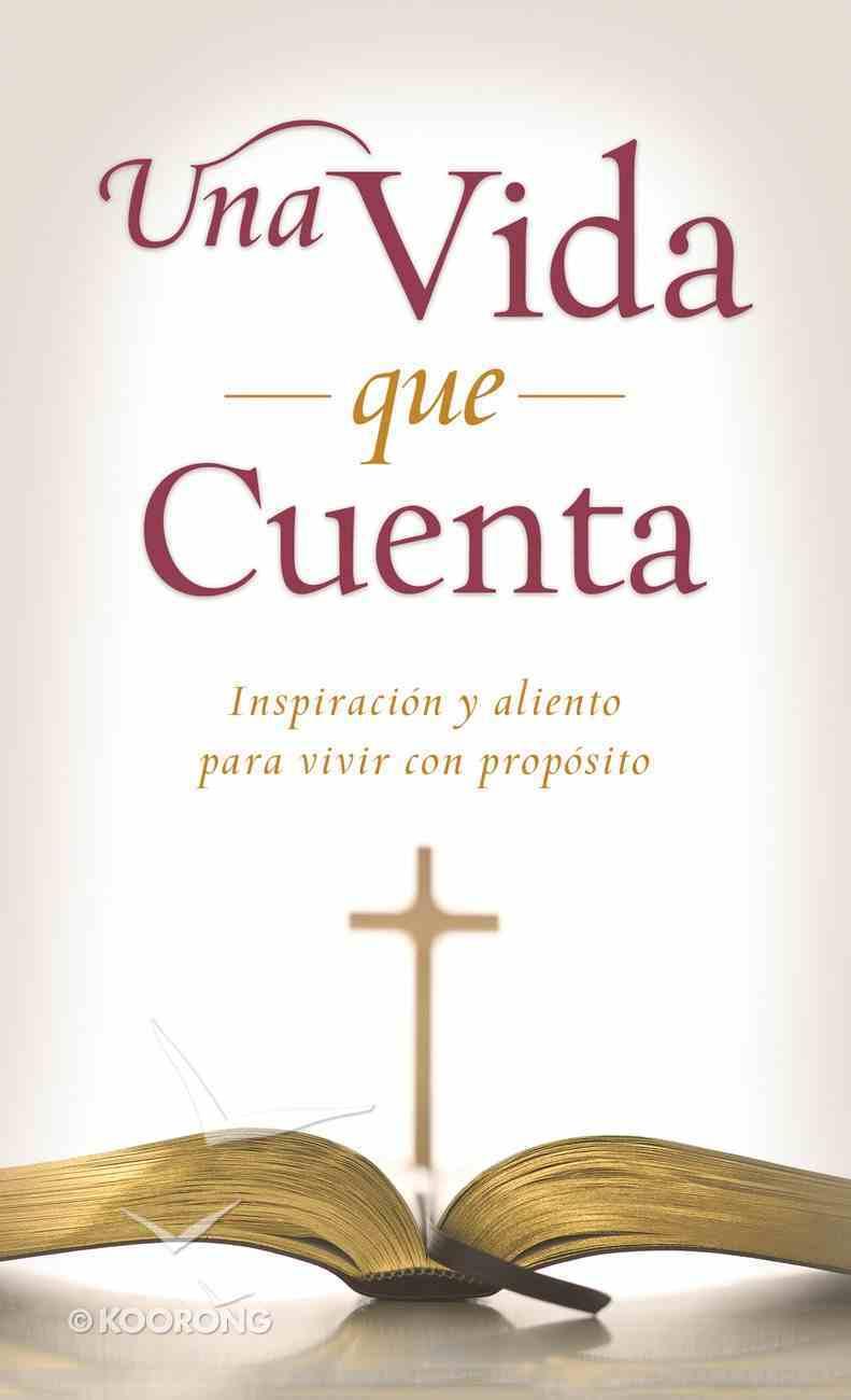 Una Vida Que Cuenta (Value Book Series) eBook