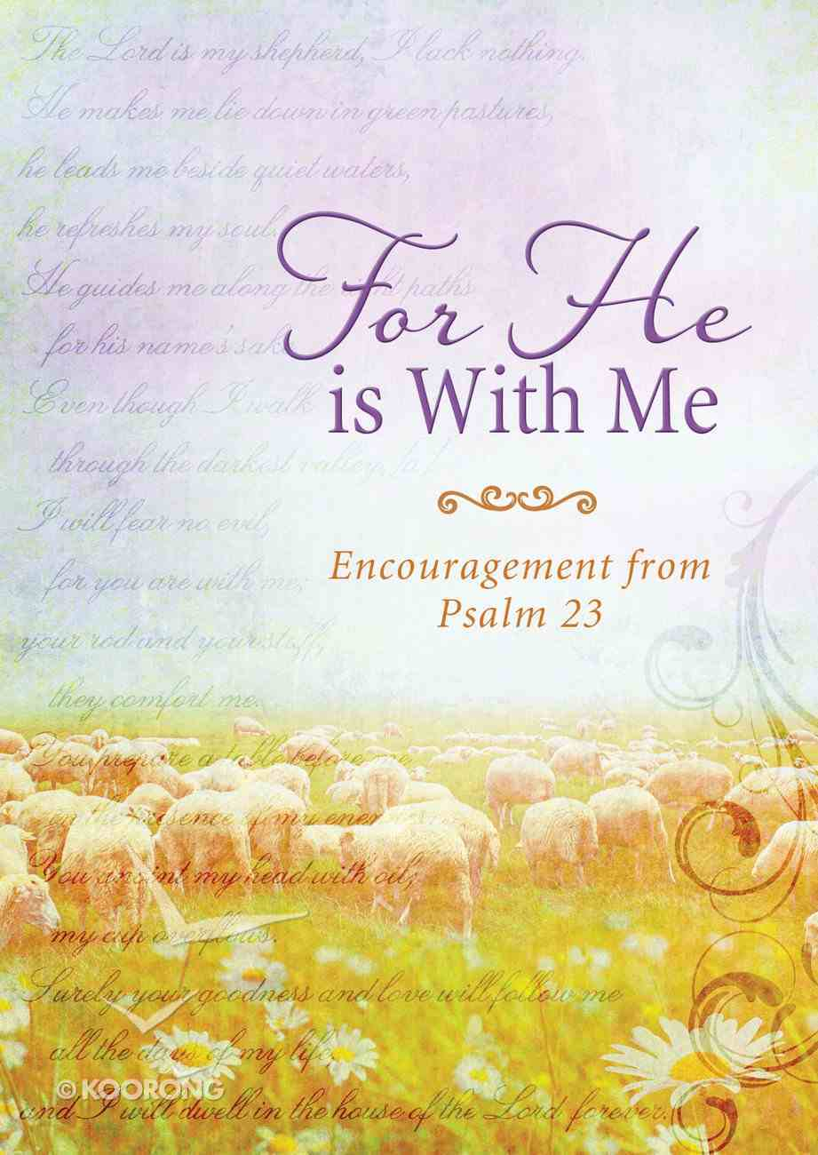 For He is With Me eBook