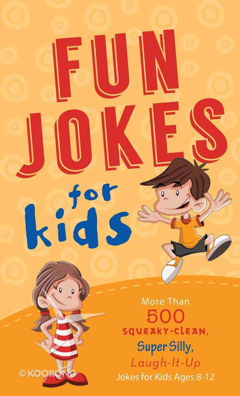 Fun Jokes For Kids eBook