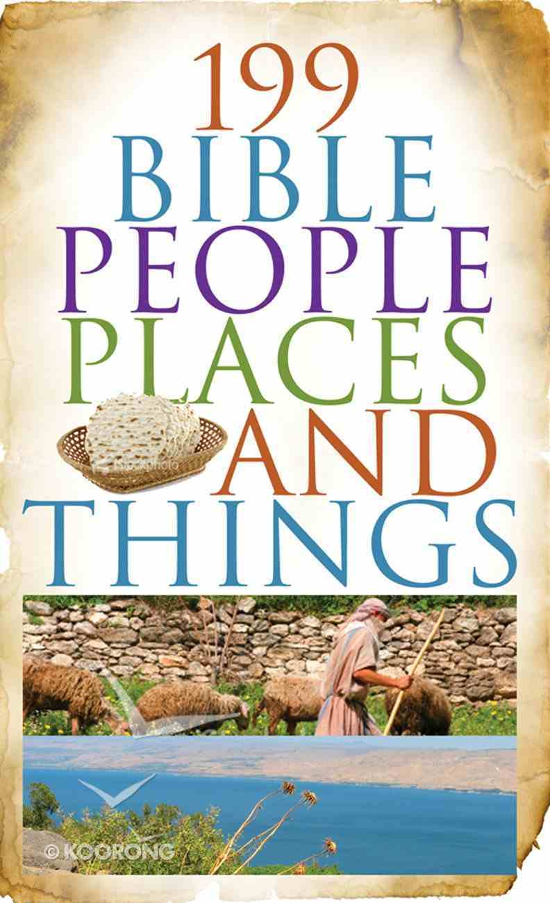 199 Bible People, Places, and Things eBook