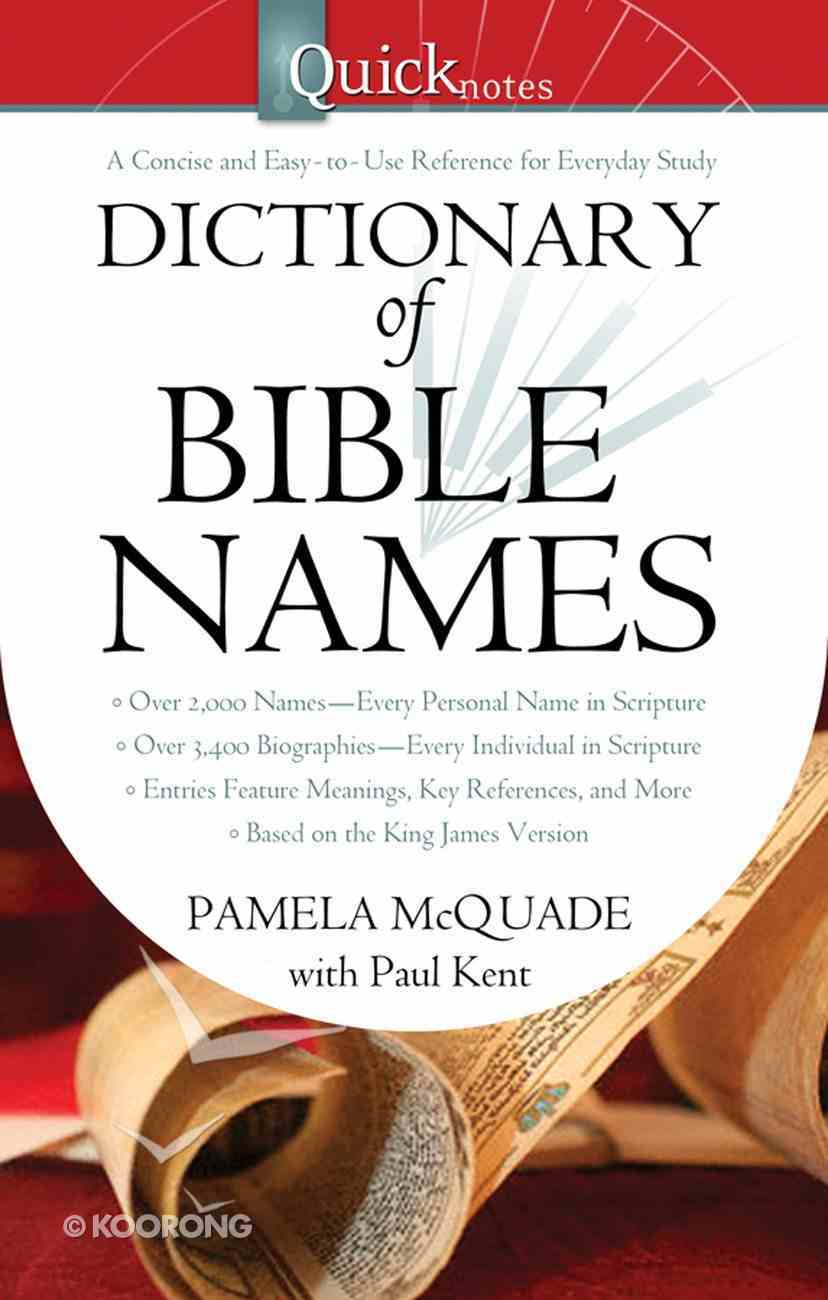 Quicknotes Dictionary of Bible Names eBook