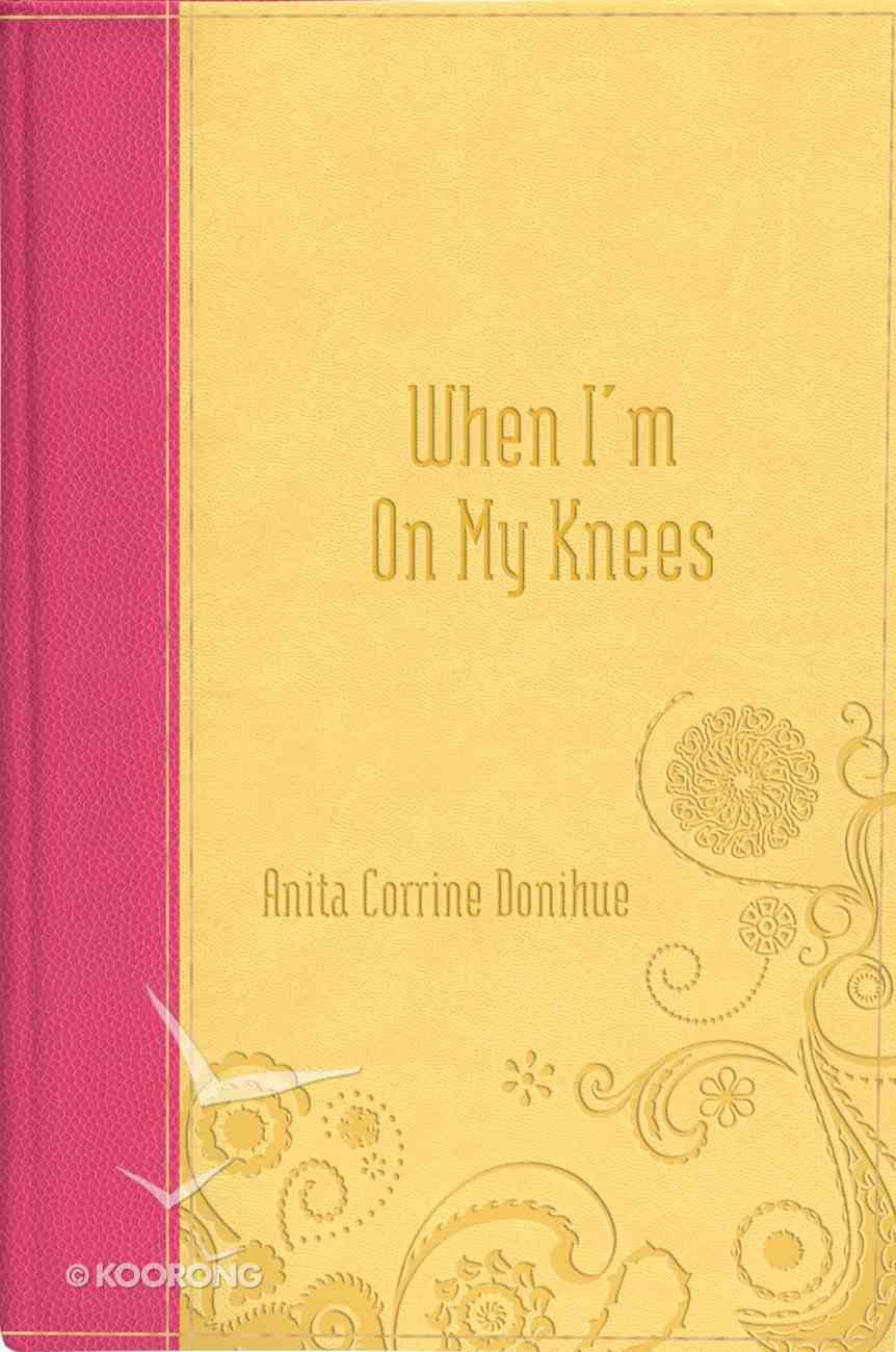 When I'm on My Knees eBook