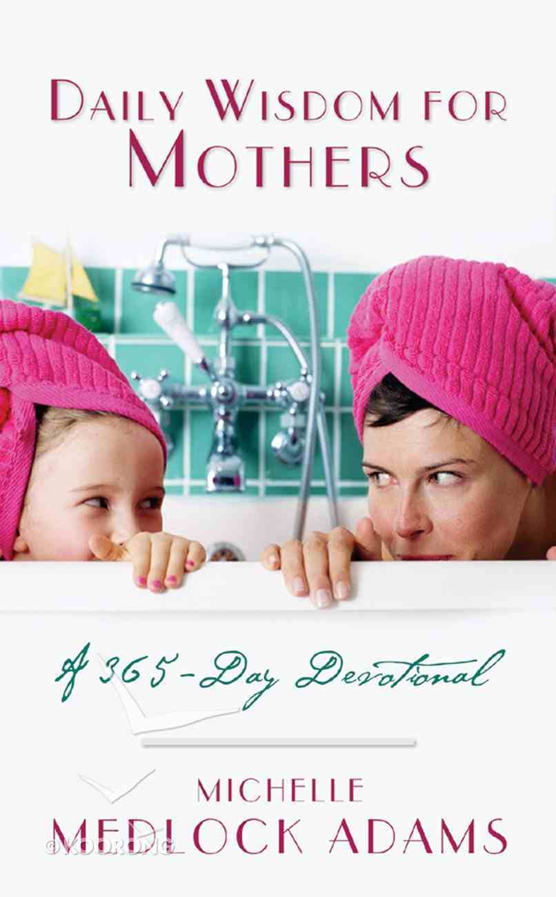Daily Wisdom For Mothers eBook