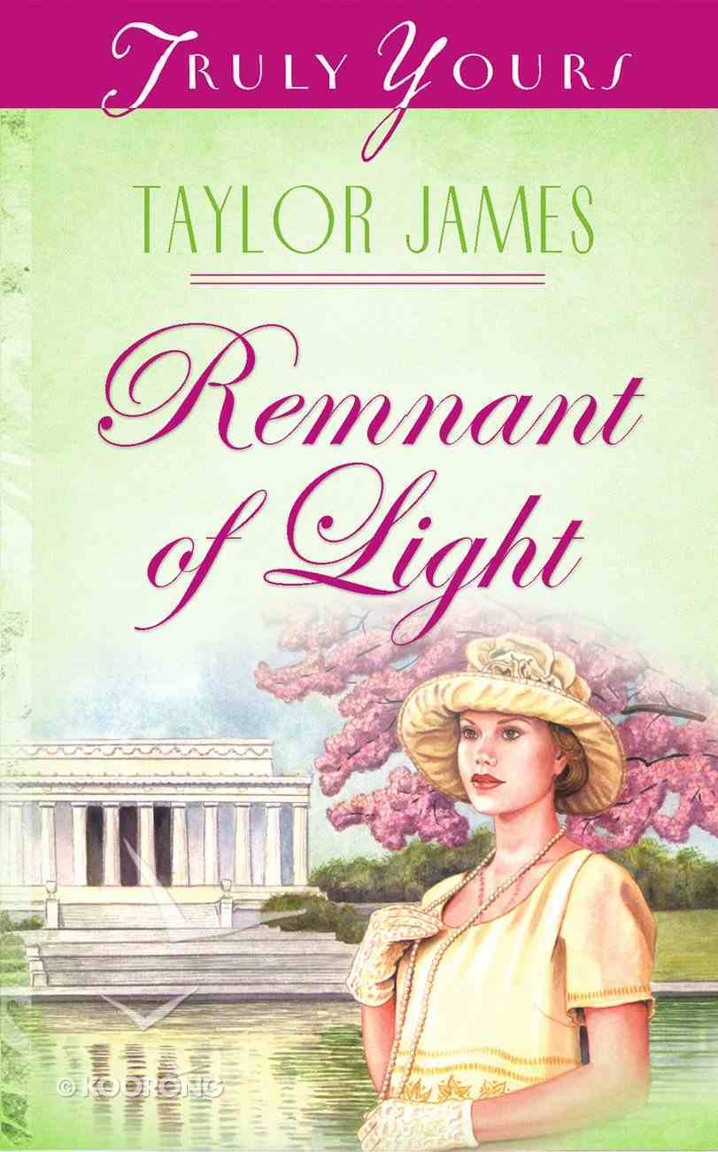 Remnant of Light (#459 in Heartsong Series) eBook