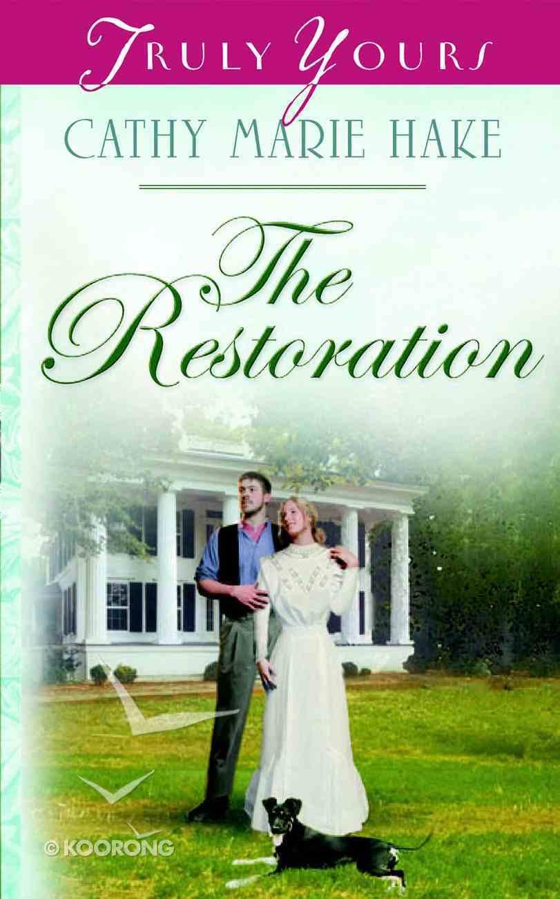 The Restoration (Heartsong Series) eBook