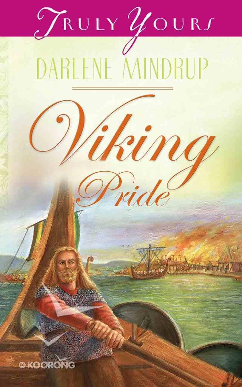 Viking Pride (#447 in Heartsong Series) eBook