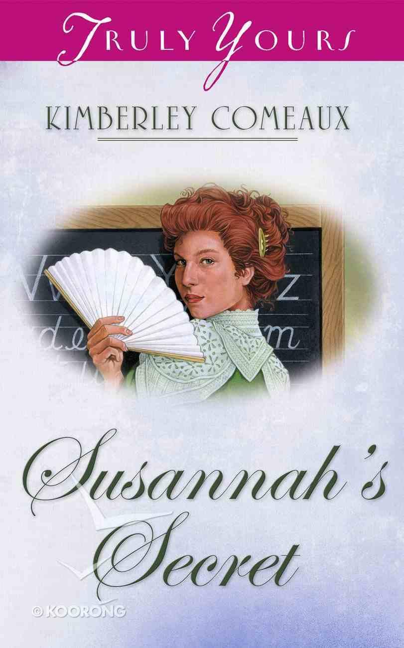 Susannah's Secret (#400 in Heartsong Series) eBook