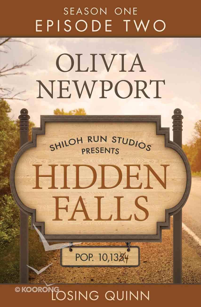 Losing Quinn (#02 in Hidden Falls Series) eBook