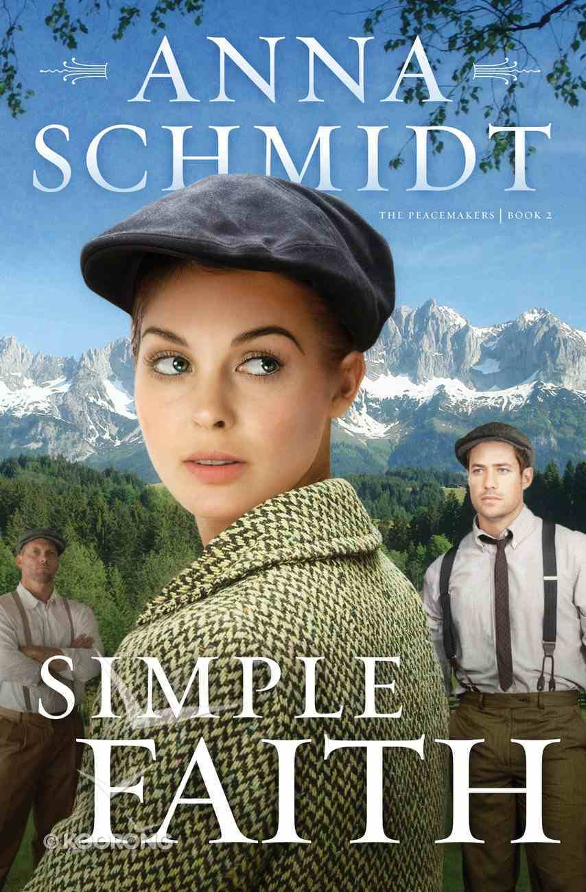 Simple Faith (#02 in Peacemakers Series) eBook