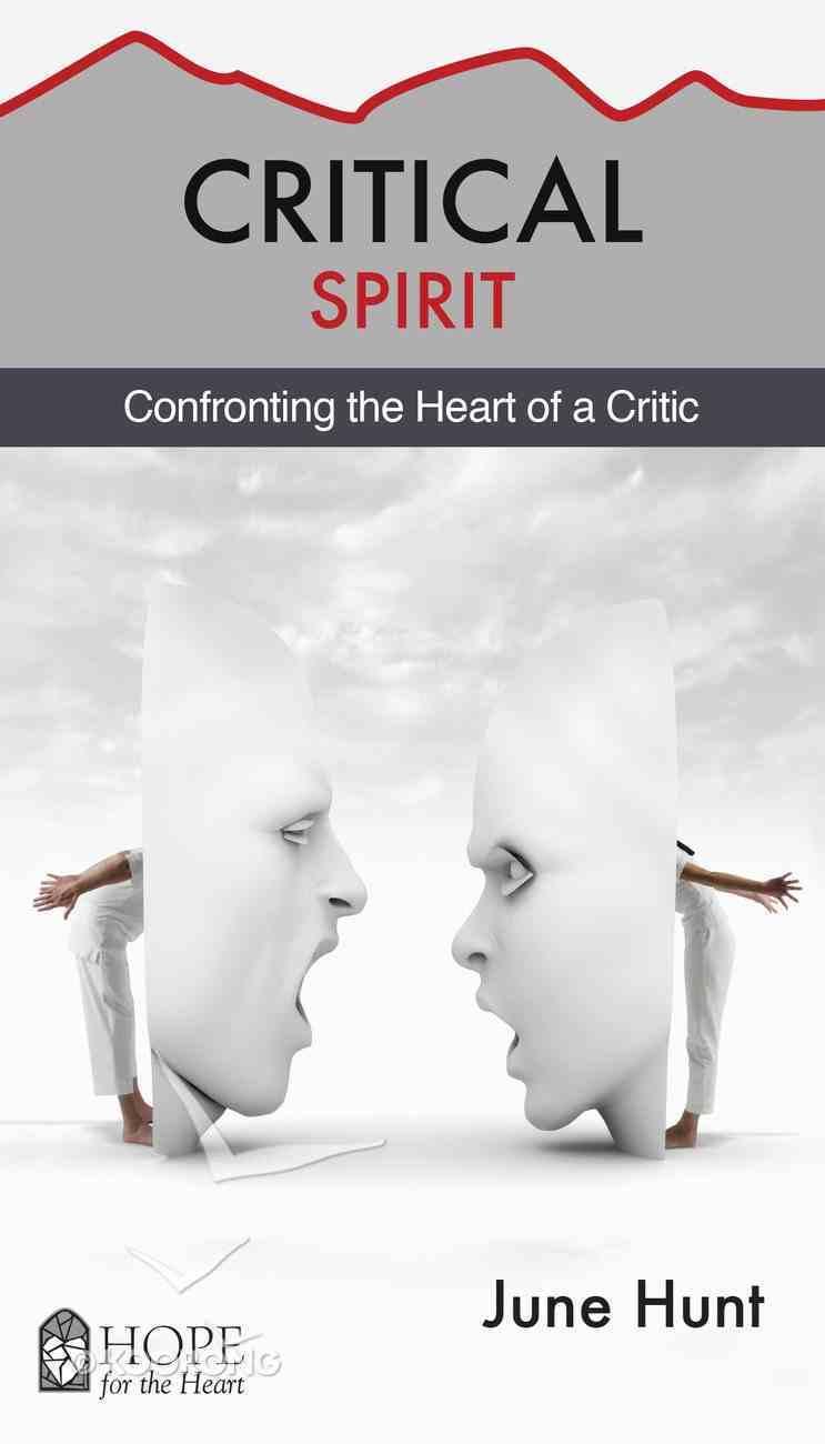 Critical Spirit (Hope For The Heart Series) eBook