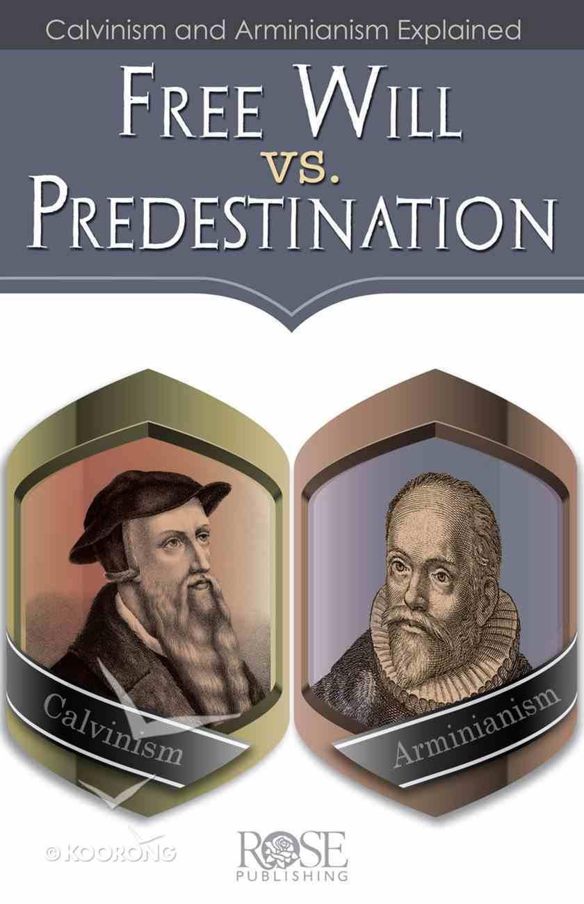 Free Will Vs. Predestination (Rose Guide Series) eBook