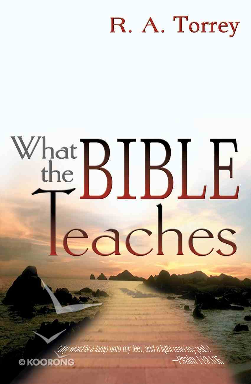 What the Bible Teaches (6 In 1 Anthology) eBook