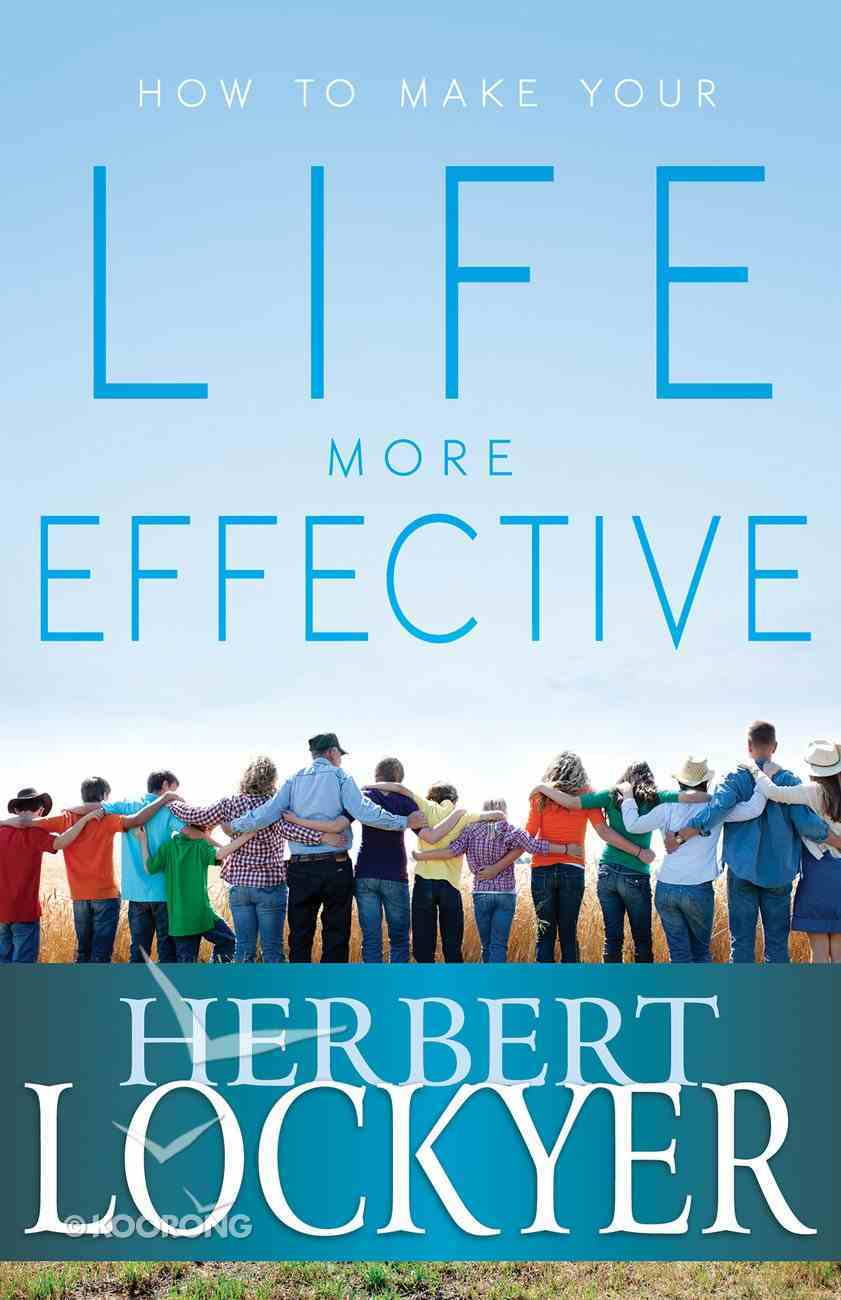 How to Make Your Life More Effective eBook