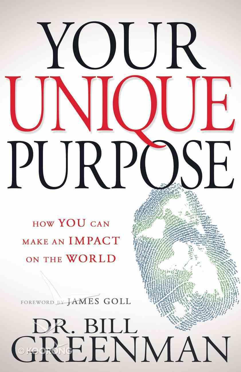 Your Unique Purpose Paperback
