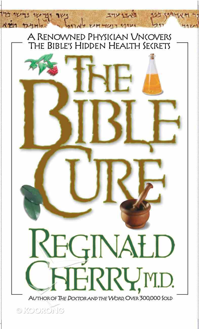 The Bible Cure (Bible Cure Series) eBook