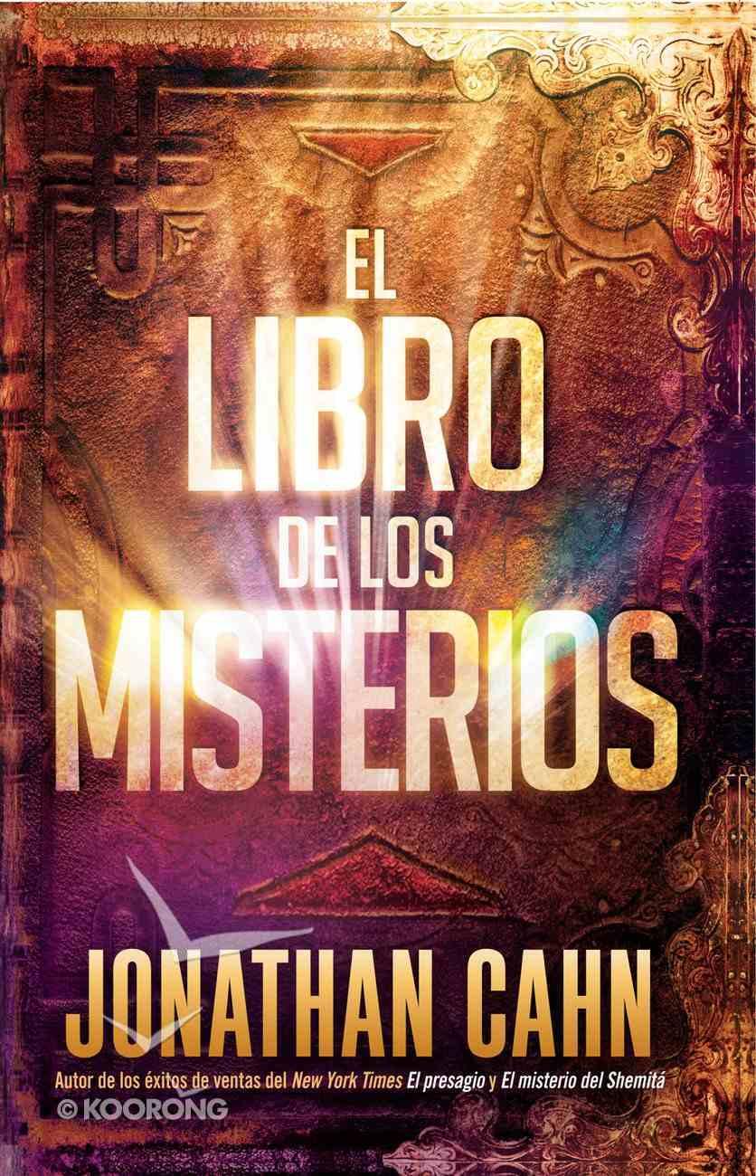 El Libro De Los Misterios / the Book of Mysteries Paperback