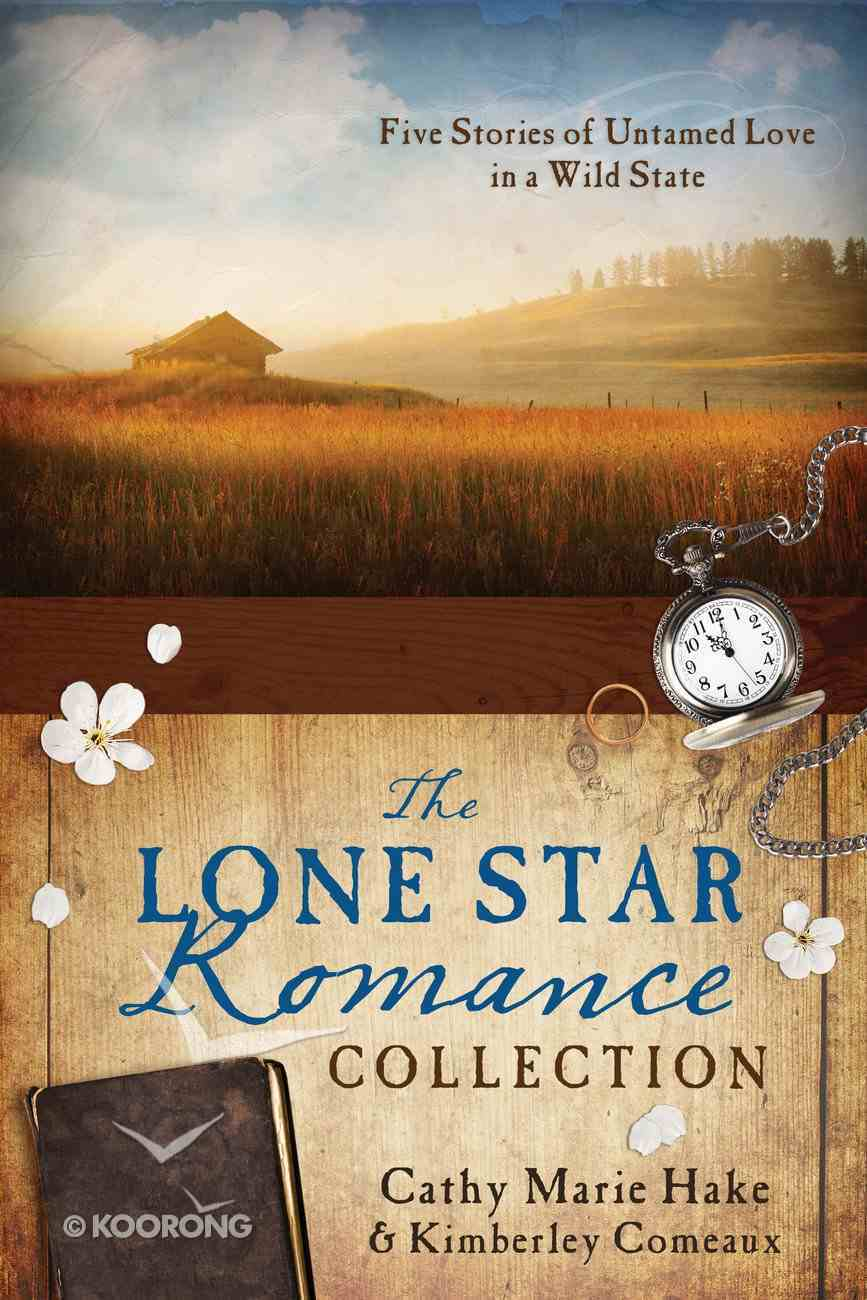 The Lone Star Romance Collection eBook