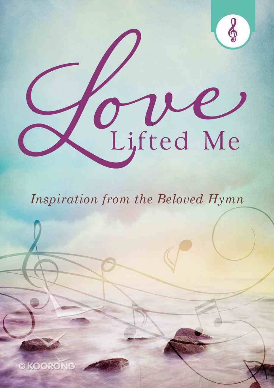 Love Lifted Me eBook