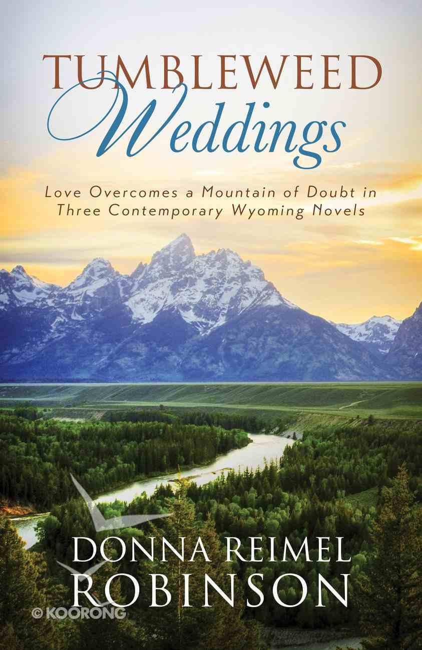 3in1: Romancing America: Tumbleweed Weddings (Romancing America Series) eBook