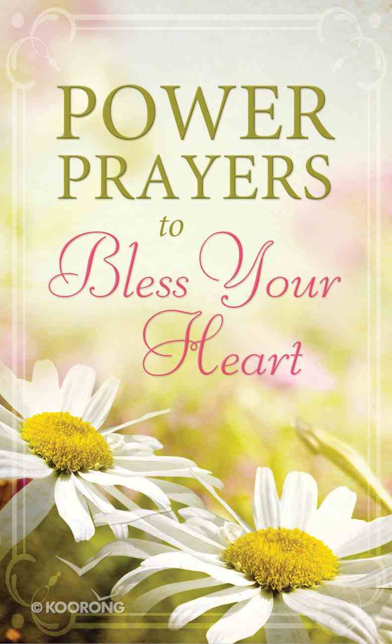 Power Prayers to Bless Your Heart eBook