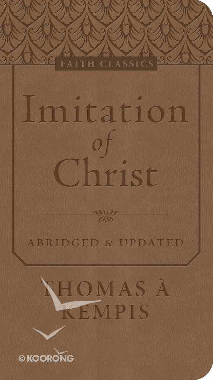 The Imitation of Christ (Faith Classics Series) eBook