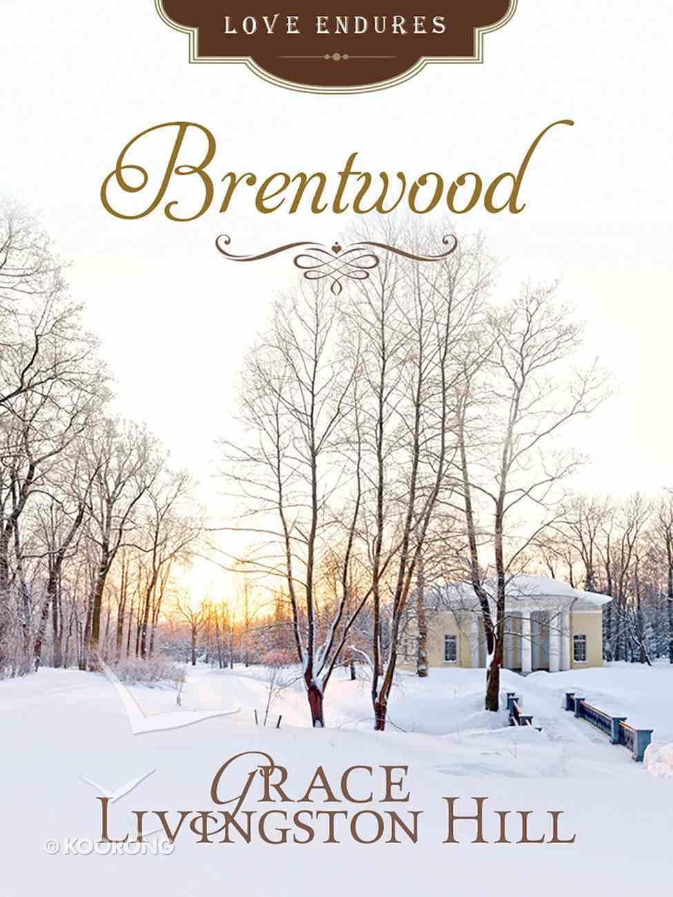 Brentwood (Love Endures Series) eBook