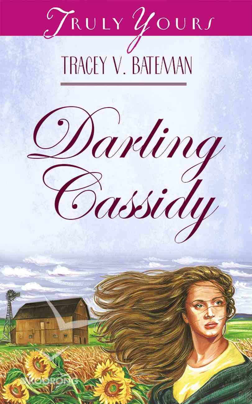 Darling Cassidy (The St John Family Saga #01) (#424 in Heartsong Series) eBook