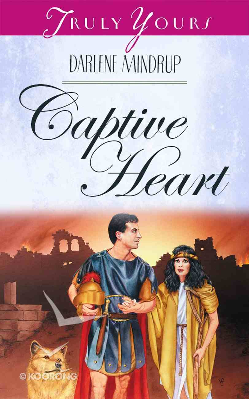 Captive Heart (#419 in Heartsong Series) eBook