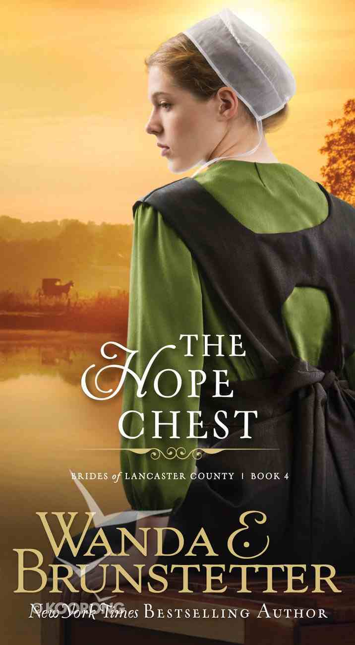 Hope Chest (#04 in Brides Of Lancaster County Series) eBook