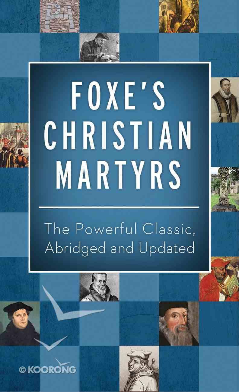 Foxe's Christian Martyrs eBook