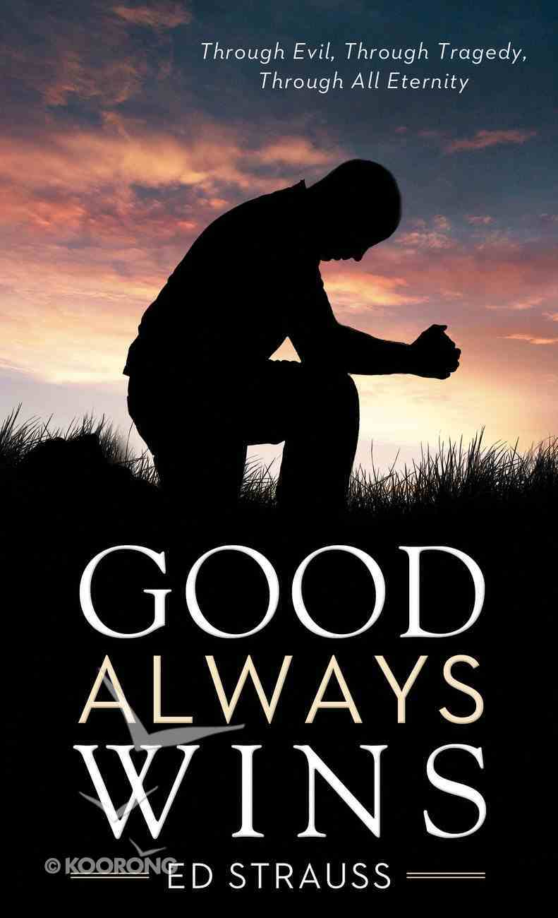 Good Always Wins (Value Book Series) eBook