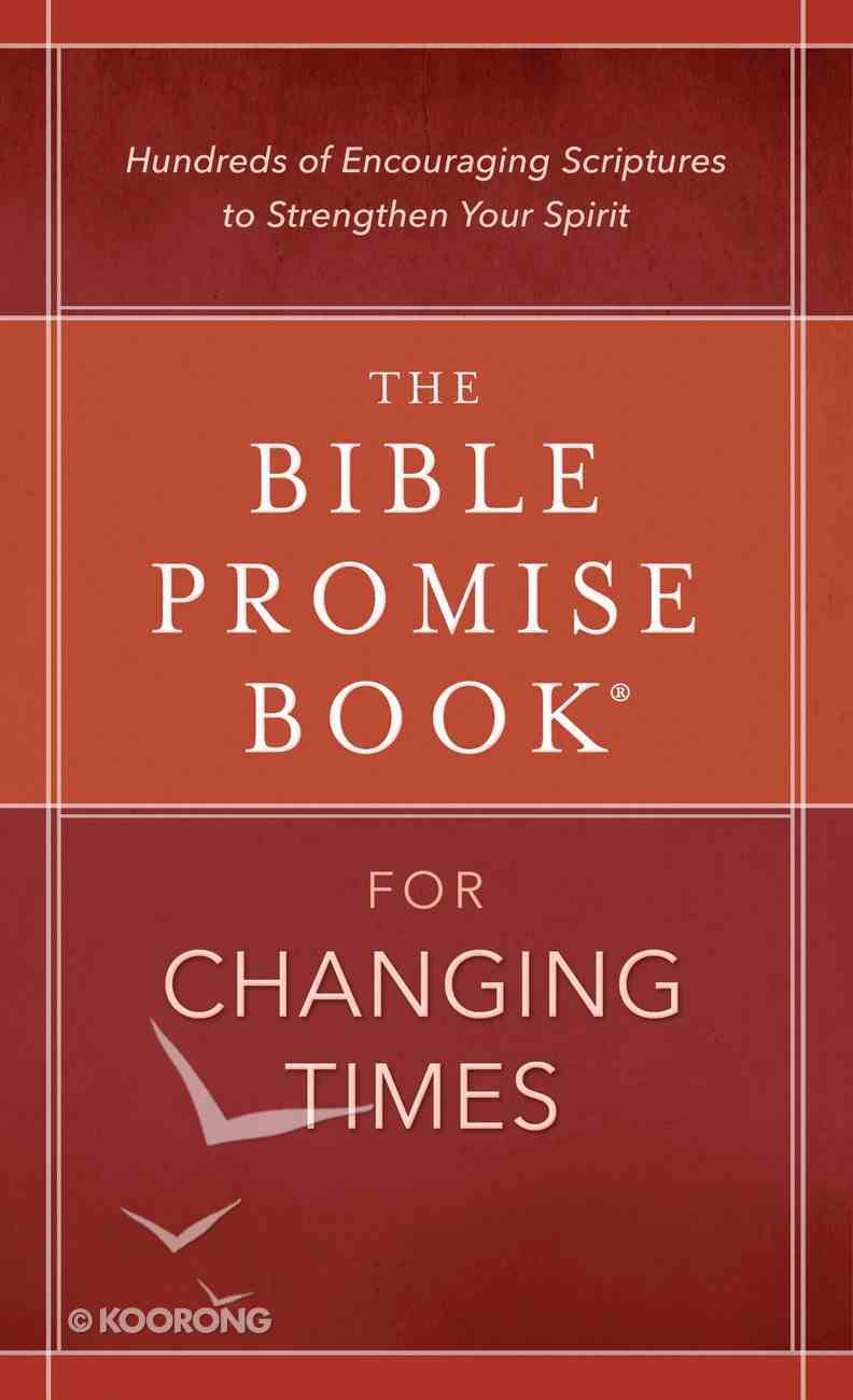 The Bible Promise Book For Changing Times eBook