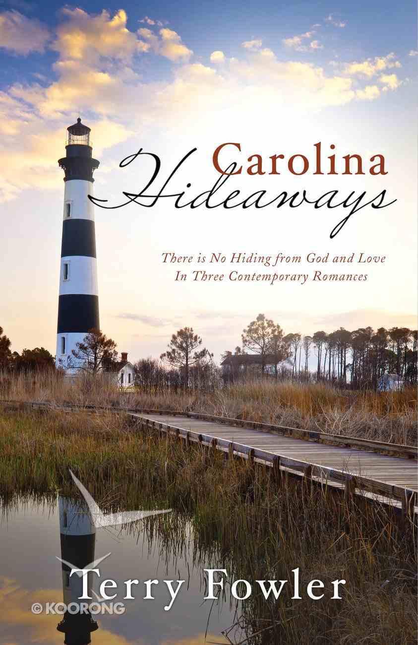 Carolina Hideaways (Romancing America Series) eBook