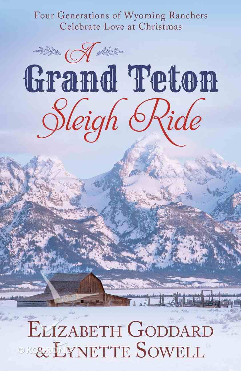 A Grand Teton Sleigh Ride eBook