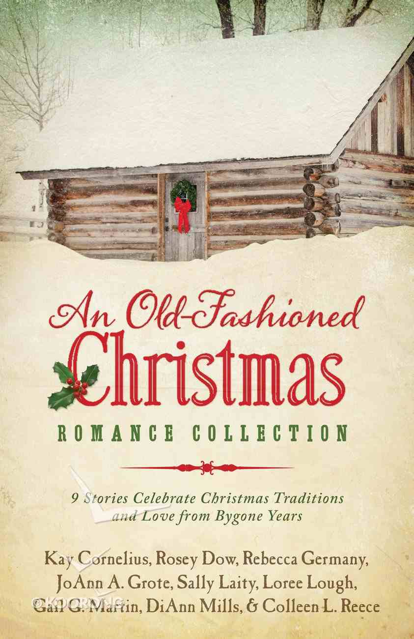 9in1: An Old-Fashioned Christmas Romance Collection eBook