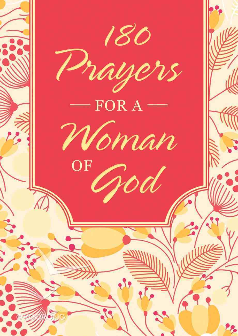 180 Prayers For a Woman of God eBook