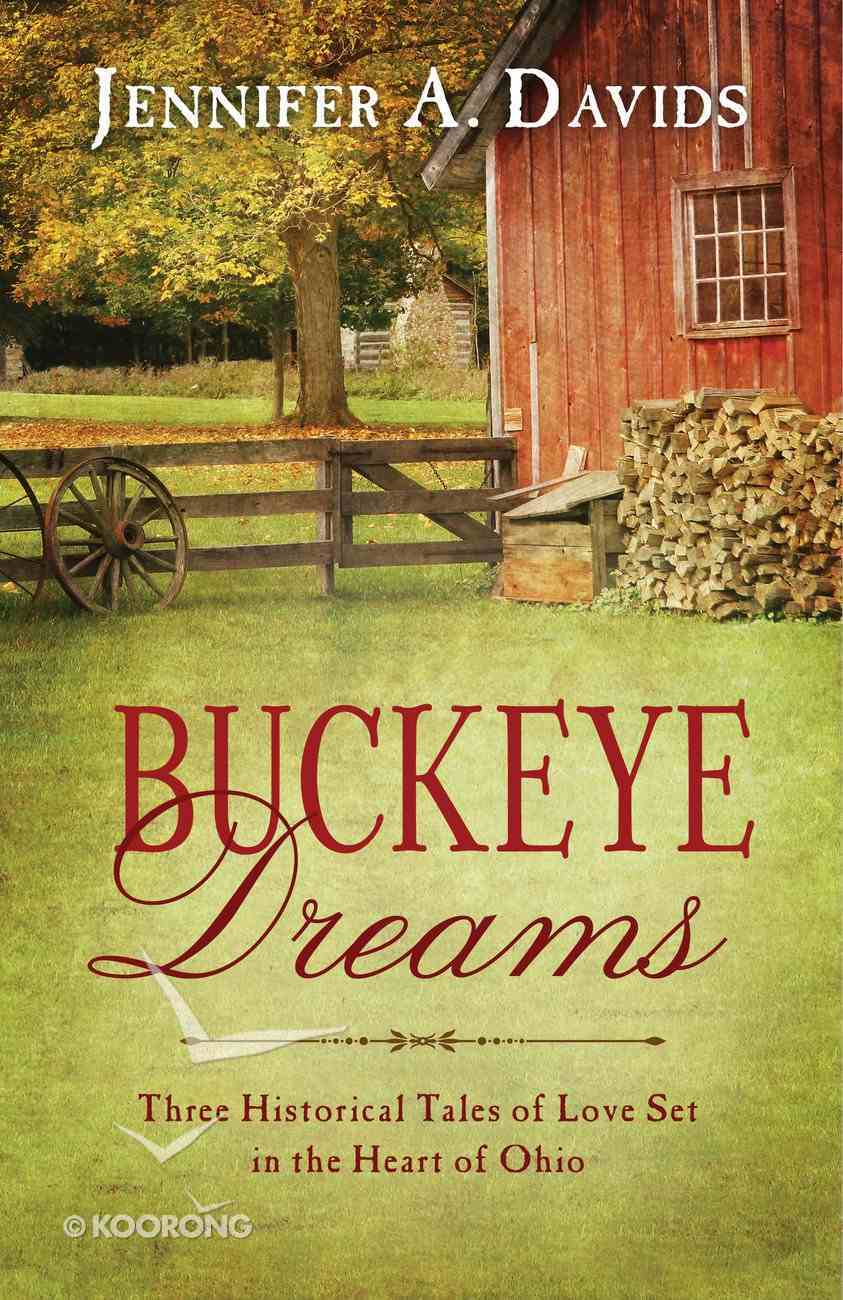 Buckeye Dreams (Romancing America Series) eBook