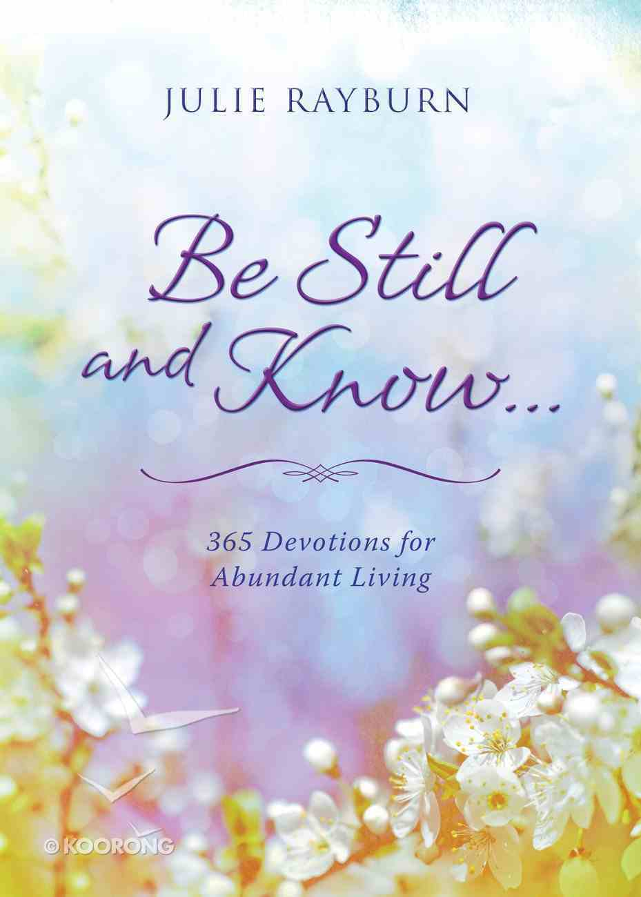 Be Still and Know. . . eBook